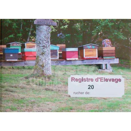 LIVRE - REGISTRE D'ELEVAGE - L'OUTIL DE GESTION DE VOS RUCHES