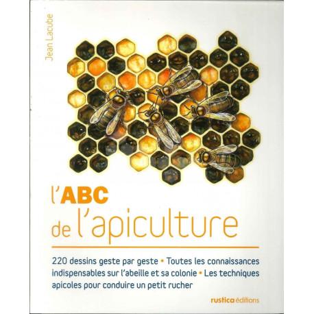 LIVRE - L'ABC DE L'APICULTURE ( LACUBE )