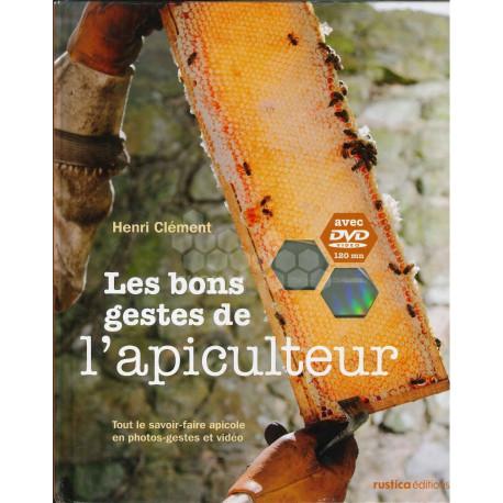 LIVRE - LES BONS GESTES DE L'APICULTEUR ( CLEMENT)