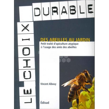 LIVRE - DES ABEILLES AU JARDIN (ALBOUY)