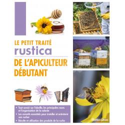 LIVRE - LE PETIT TRAITE RUSTICA DE L'APICULTEUR DEBUTANT (Fert)