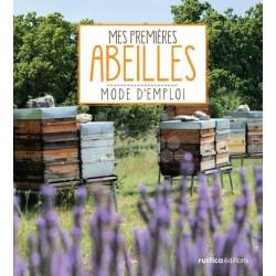 LIVRE - MES PREMIERES ABEILLES - MODE D'EMPLOI