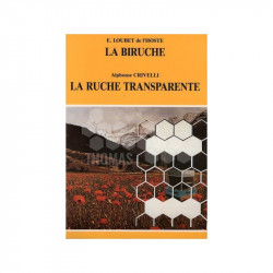LIVRE - LA BIRUCHE ET LA RUCHE TRANSPARENTE (LOUBET CRIVELLI)