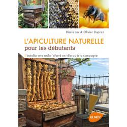 LIVRE - L'APICULTURE NATURELLE (Diane Jos - Olivier Duprez)