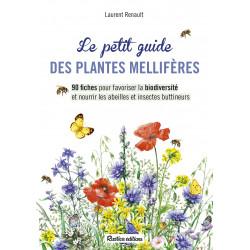 LIVRE - LE PETIT GUIDE RUSTICA DES PLANTES MELLIFERES (L. Renault)