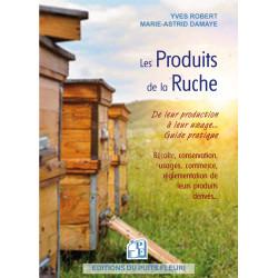 LIVRE - LES PRODUITS DE LA RUCHE (Yves Robert - M.A Damaye)