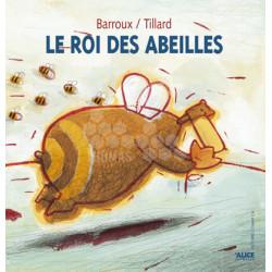 LIVRE - LE ROI DES ABEILLES (Tillard Patrick)