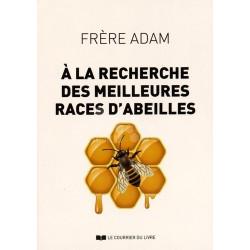 LIVRE - A LA RECHERCHE DES MEILLEURES RACES D'ABEILLES (Frère Adam)